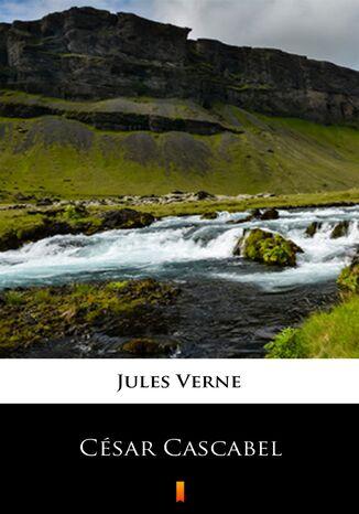 Okładka książki/ebooka César Cascabel