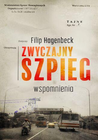 Okładka książki/ebooka Zwyczajny szpieg. Wspomnienia