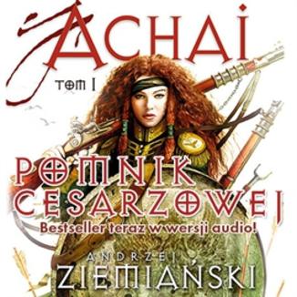 Okładka książki Pomnik cesarzowej Achai t.1