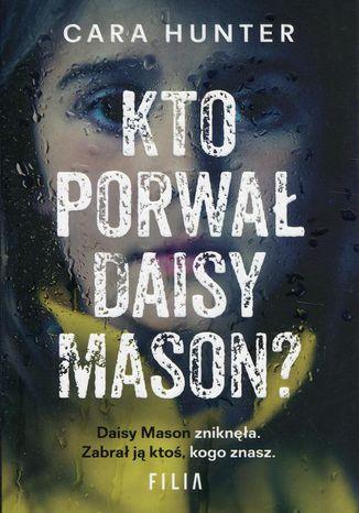 Okładka książki/ebooka Kto porwał Daisy Maison?