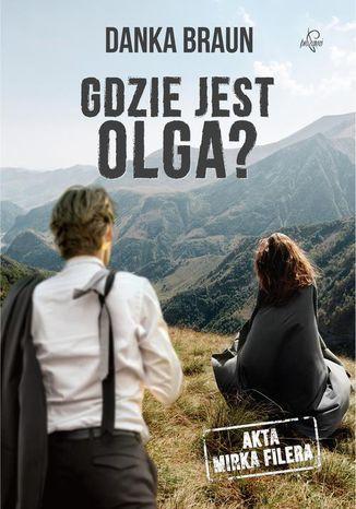 Okładka książki/ebooka Gdzie jest Olga?