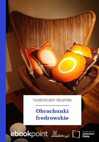 Okładka książki/ebooka Obrachunki fredrowskie