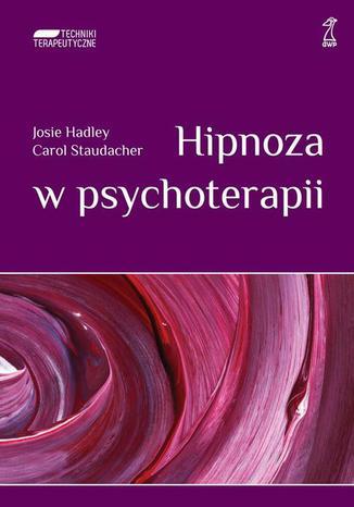 Okładka książki/ebooka Hipnoza w psychoterapii