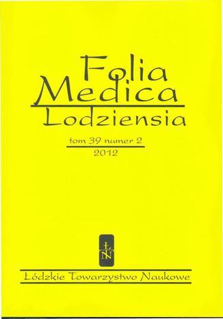 Okładka książki/ebooka Folia Medica Lodziensia t. 39 z. 2/2012