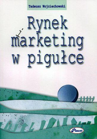 Okładka książki/ebooka Rynek i marketing w pigułce