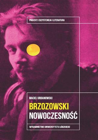 Okładka książki/ebooka Stanisław Brzozowski. Nowoczesność