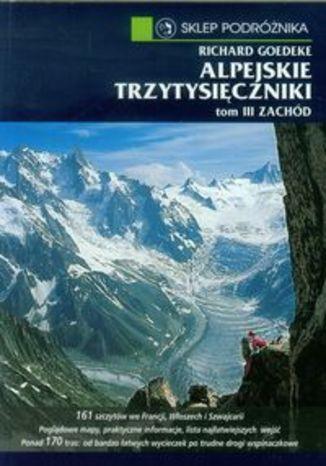 Okładka książki/ebooka Alpejskie trzytysięczniki. Przewodnik Sklep Podróżnika 3 tom