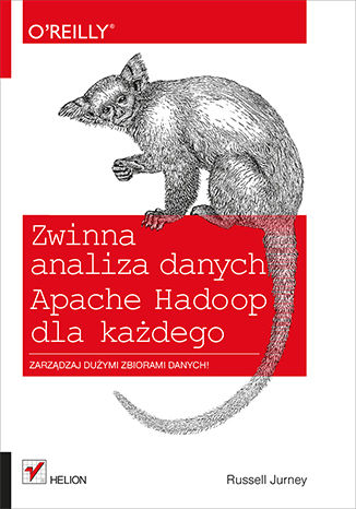 Okładka książki Zwinna analiza danych. Apache Hadoop dla każdego