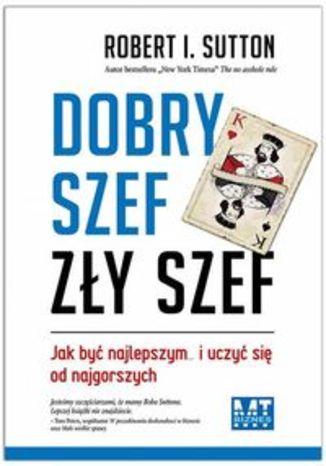 Okładka książki/ebooka Dobry szef zły szef
