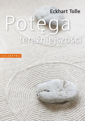Okładka książki/ebooka Potęga teraźniejszości