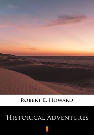 Okładka książki/ebooka Historical Adventures