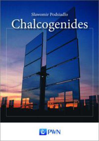 Okładka książki Chalcogenides