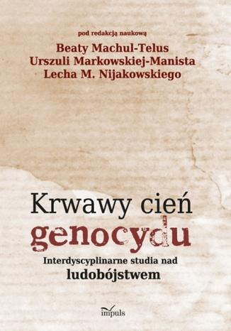 Okładka książki/ebooka Krwawy cień genocydu