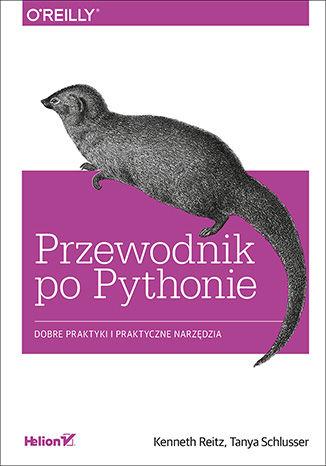 Okładka książki/ebooka Przewodnik po Pythonie. Dobre praktyki i praktyczne narzędzia