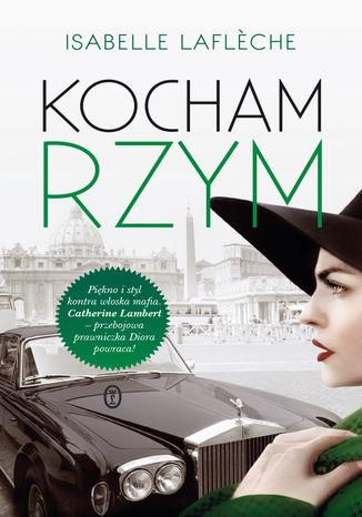 Okładka książki/ebooka Kocham Rzym