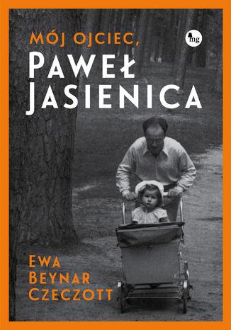 Okładka książki/ebooka Mój ojciec, Paweł Jasienica