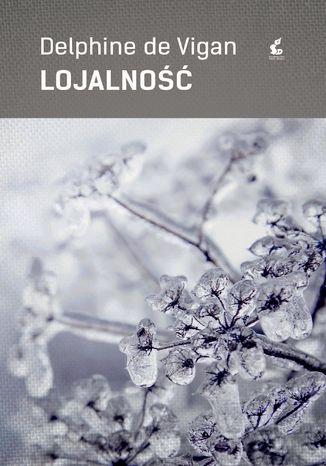 Okładka książki/ebooka Lojalność