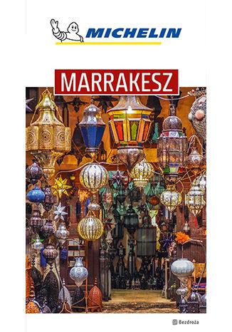 Okładka książki/ebooka Marrakesz. Michelin. Wydanie 1