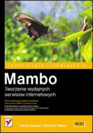 Okładka książki/ebooka Mambo. Tworzenie wydajnych serwisów internetowych