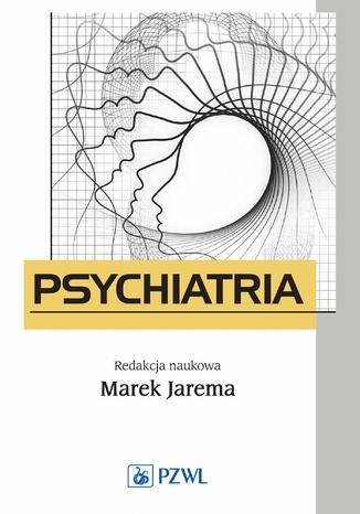 Okładka książki/ebooka Psychiatria. Podręcznik dla studentów medycyny