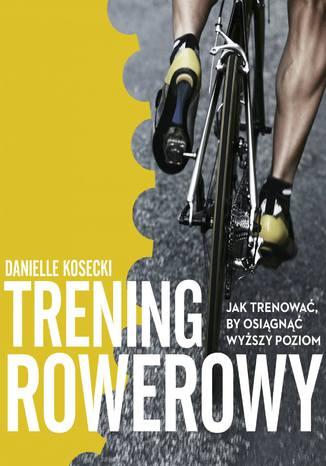 Okładka książki/ebooka Trening rowerowy