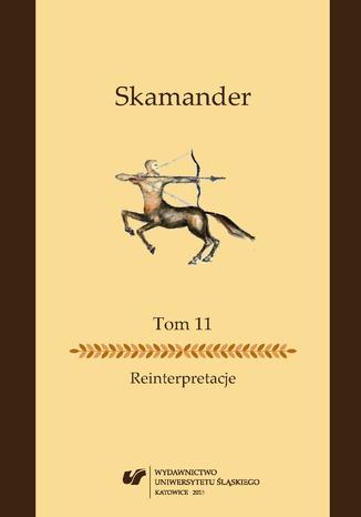 Okładka książki/ebooka Skamander. T. 11: Reinterpretacje
