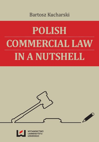 Okładka książki/ebooka Polish Commercial Law in a Nutshell