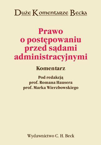 Okładka książki/ebooka Prawo o postępowaniu przed sądami administracyjnymi. Komentarz