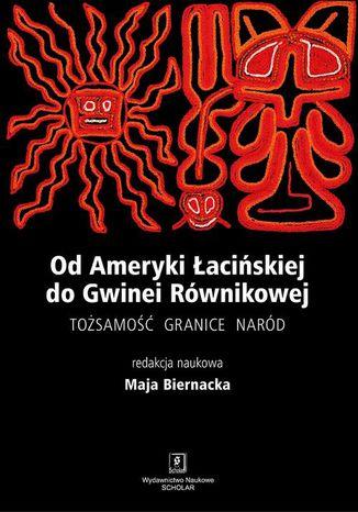 Okładka książki/ebooka Od Ameryki Łacińskiej do Gwinei Równikowej