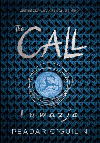Okładka książki/ebooka The Call II. Inwazja