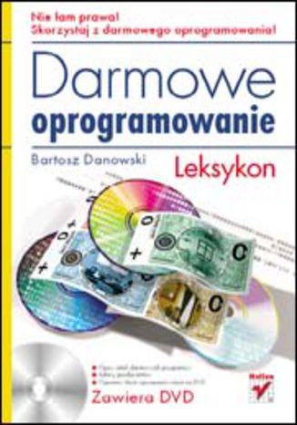 Okładka książki/ebooka Darmowe oprogramowanie. Leksykon