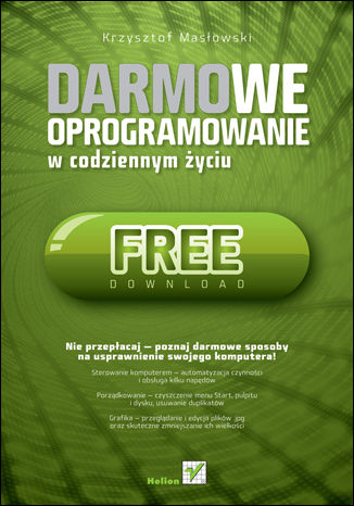 Okładka książki/ebooka Darmowe oprogramowanie w codziennym życiu