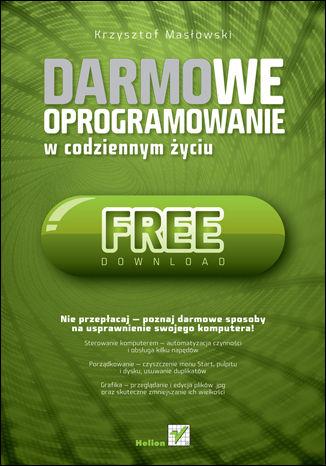 Okładka książki Darmowe oprogramowanie w codziennym życiu