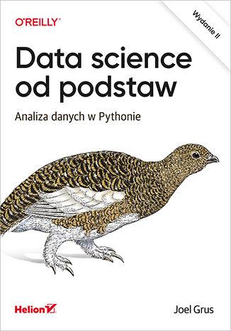 Okładka książki Data science od podstaw. Analiza danych w Pythonie. Wydanie II