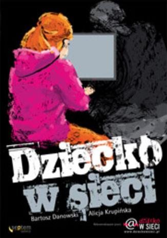 Okładka książki/ebooka Dziecko w sieci