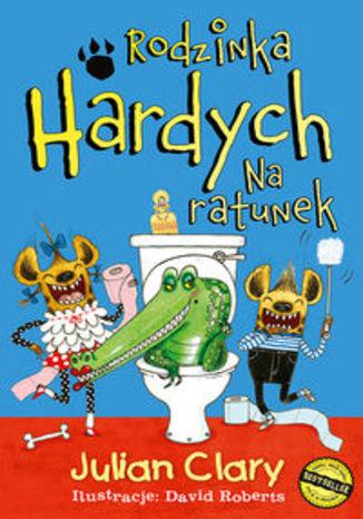 Okładka książki Rodzinka Hardych Na ratunek