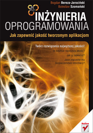 Okładka książki/ebooka Inżynieria oprogramowania. Jak zapewnić jakość tworzonym aplikacjom