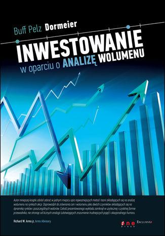 Okładka książki/ebooka Inwestowanie w oparciu o analizę wolumenu
