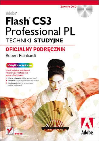 Okładka książki/ebooka Adobe Flash CS3 Professional PL. Techniki studyjne. Oficjalny podręcznik