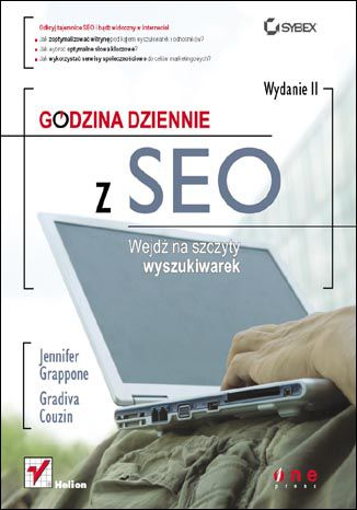 Okładka książki/ebooka Godzina dziennie z SEO. Wejdź na szczyty wyszukiwarek. Wydanie II