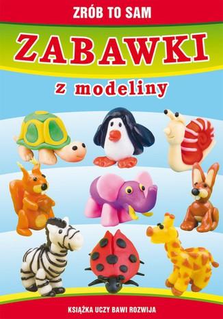 Okładka książki/ebooka Zabawki z modeliny. Zrób to sam