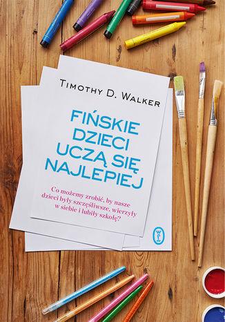 Okładka książki/ebooka Fińskie dzieci uczą się najlepiej