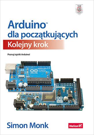 Okładka książki/ebooka Arduino dla początkujących. Kolejny krok