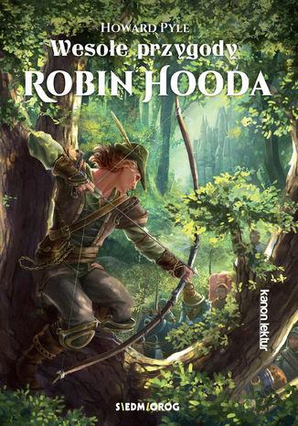 Okładka książki/ebooka Wesołe przygody Robin Hooda