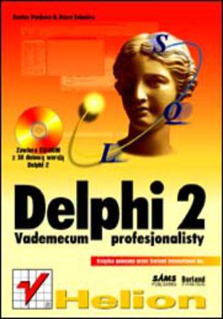 Okładka książki/ebooka Delphi 2. Vademecum profesjonalisty