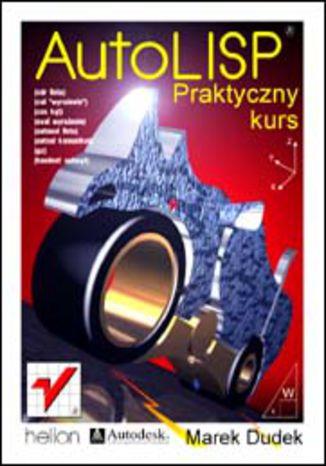 Okładka książki/ebooka AutoLISP. Praktyczny kurs