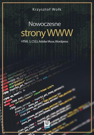 Okładka książki/ebooka Nowoczesne strony WWW. HTML5, CSS3, Adobe Muse, Wordpress