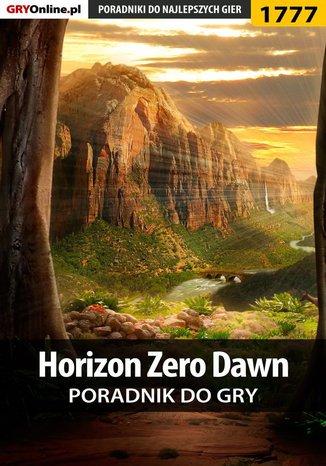 Okładka książki/ebooka Horizon Zero Dawn - poradnik do gry