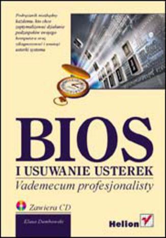 Okładka książki/ebooka BIOS i usuwanie usterek. Vademecum profesjonalisty
