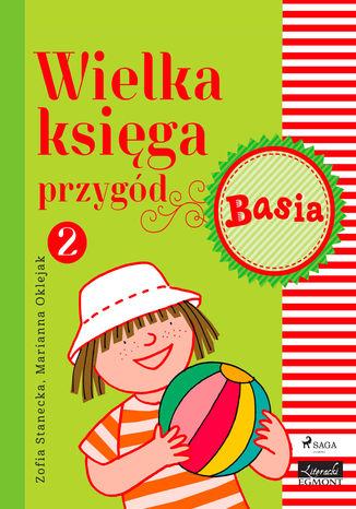 Okładka książki/ebooka Wielka księga przygód 2 - Basia